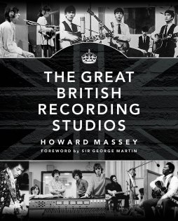 The Great British Recording Studios | Onstage & Backstage
